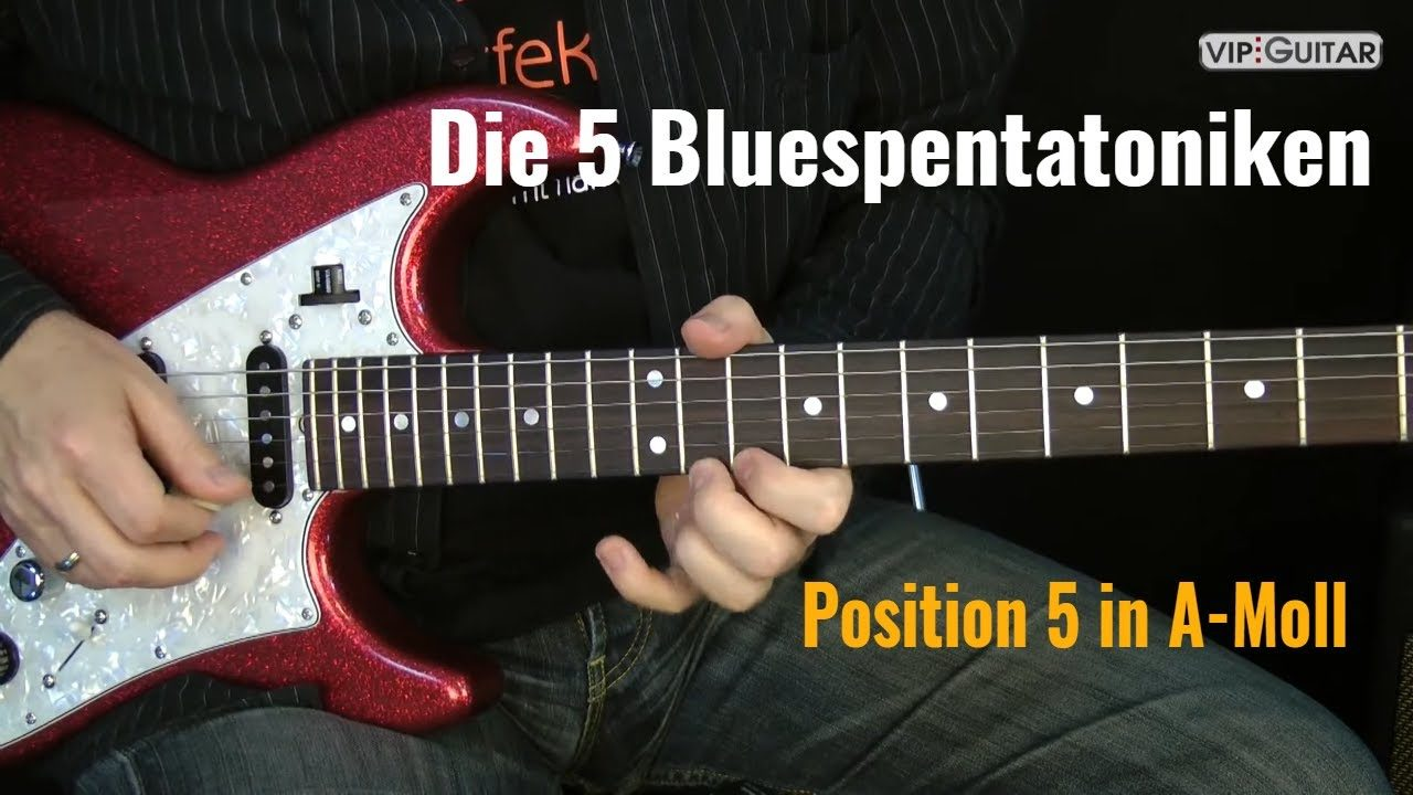 Blues Pentatonik Position.5 in A-Moll plus Zusammenfassung