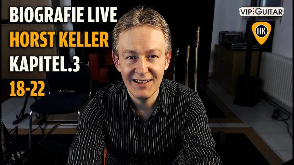 Biografie Horst Keller - Kapitel 3
