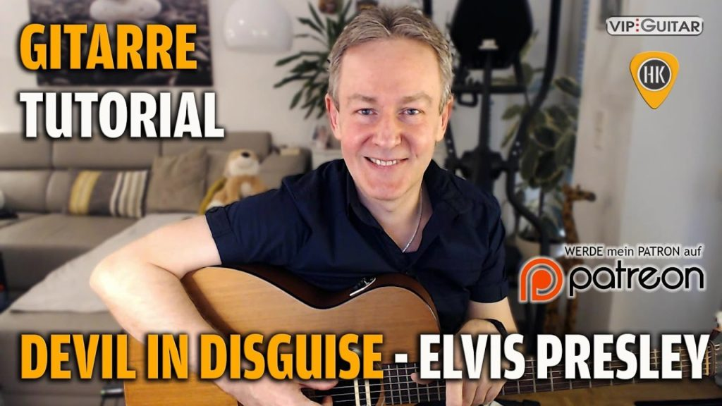 Songtutorial - Devil in Disguise - Elvis Presley