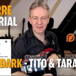 After Songtutorial - The Dark - Tito & Tarantula