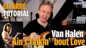 Songtutorial - Ain't Talkin' Bout Love - Van Halen