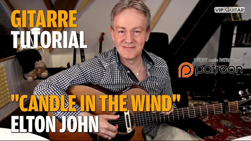 Songtutorial - Candle in the wind - Elton John