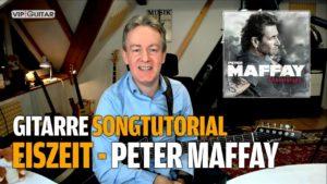 Songtutorial - Eiszeit - Peter Maffay