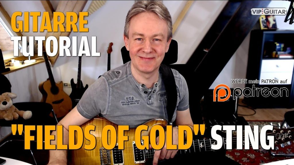 Songtutorial - Fiels of Gold - Sting