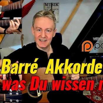 Barre Akkorde - Alles was du wissen musst