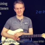 Gitarren Training - Fortgerschittenen Technik Kurs