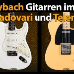 Produkttest Maybach Strat und Tele