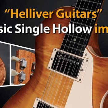 Produkttest Helliver Guitars - Classic Single Hollow