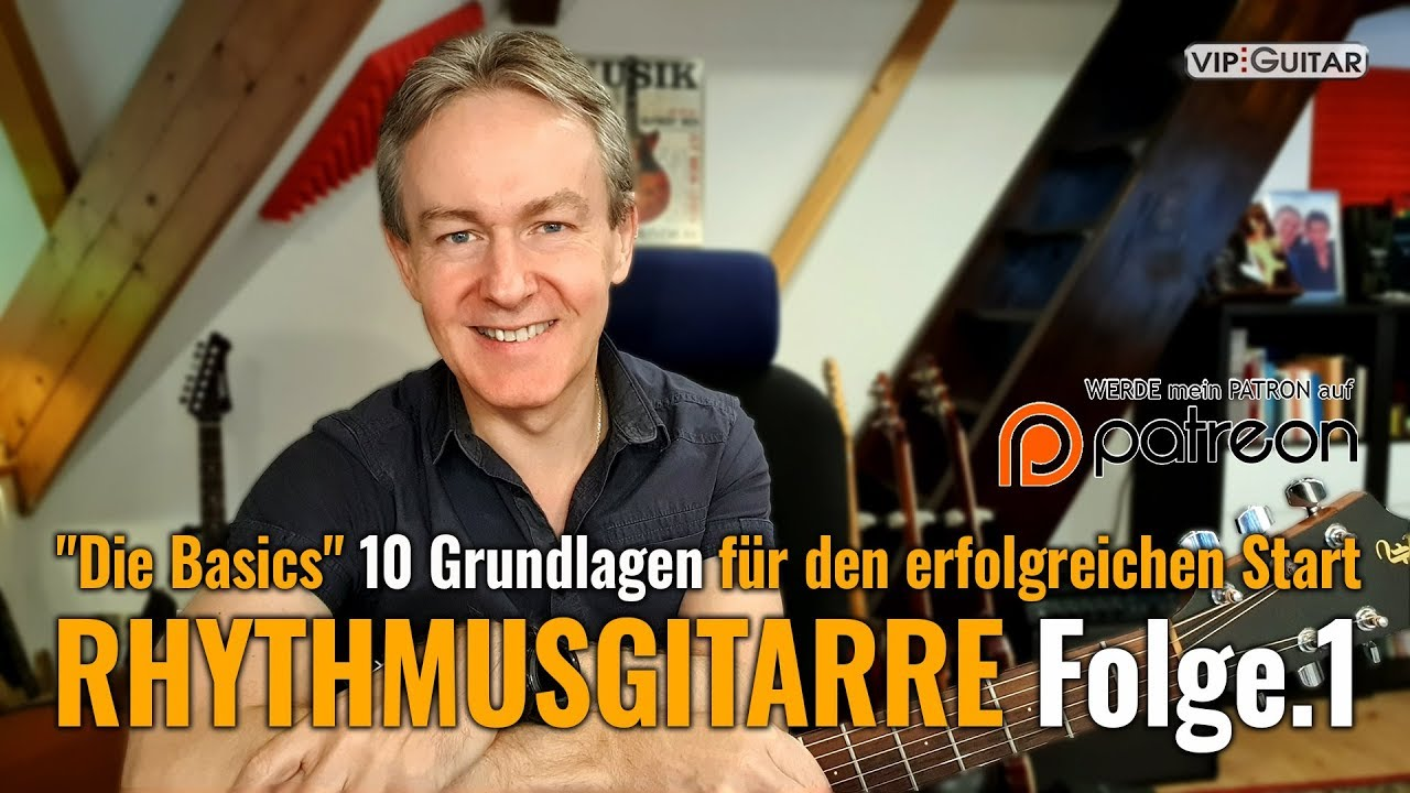 Rhythmusgitarre - 10 Grundlagen für den erfolgreichen Start