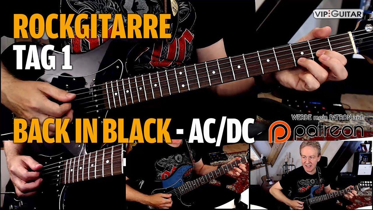 """Rockgitarre für Fortgeschrittene Tag.1 - """"Back in Black"""" AC/DC"""
