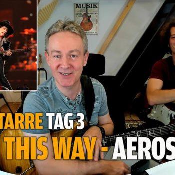 """Rockgitarre für Fortgeschrittene Tag.3 - Aerosmith - """"Walk this way"""""""