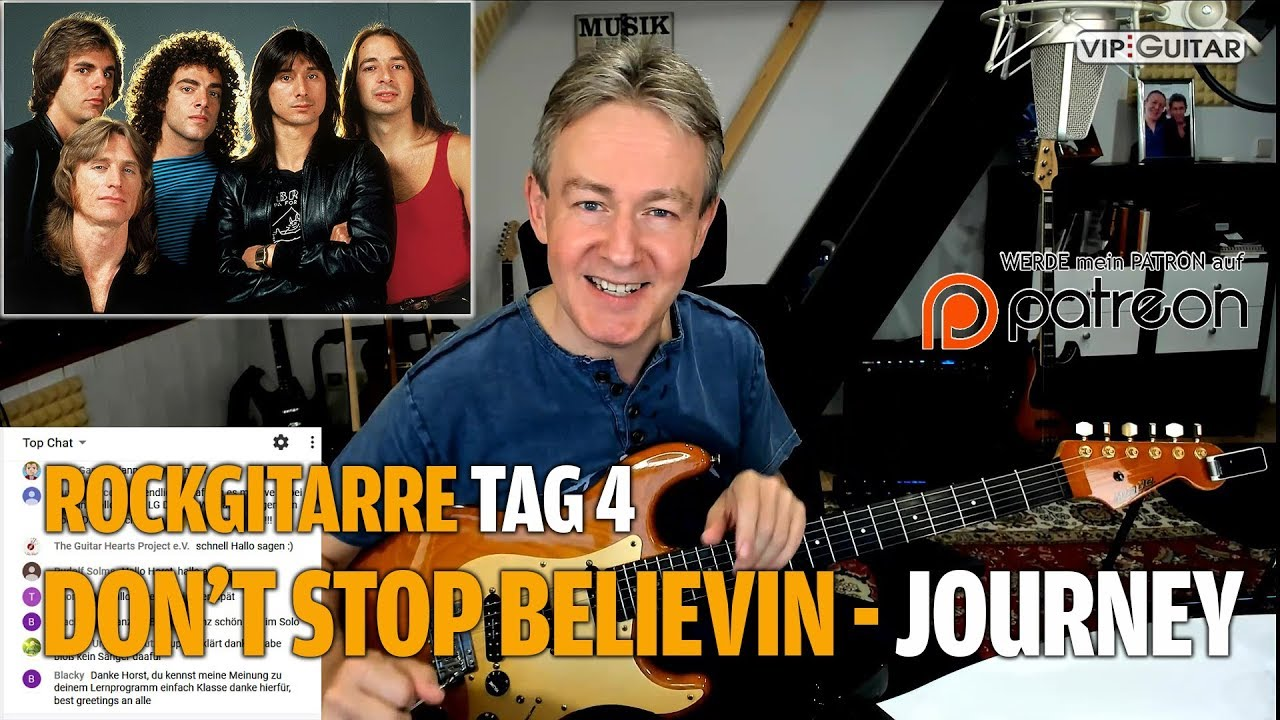 "Rockgitarre für Fortgeschrittene Tag.4 Journey - ""Don't stop believing"""