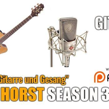 """""""Frag Horst Season 3 Episode 11"""" Thema: Gitarre und Gesang"""