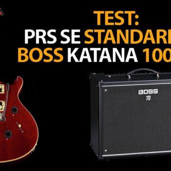 Test PRS SE Standard 24 und BOSS KANTANA 100 MK II
