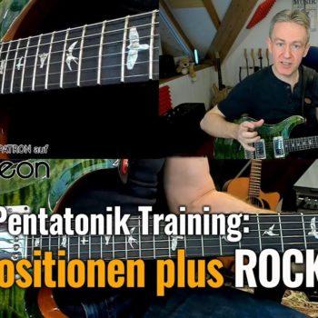 Rockgitarre für Fortgeschrittene - Alle Positionen plus Rock Licks