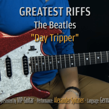 Gitarrenriff Nr. 4 - The Beatles - Day Tripper