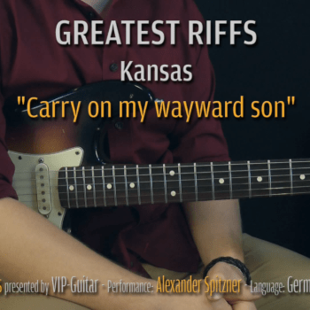 Gitarrenriff Nr. 5 - Kansas - Carry on my wayward son