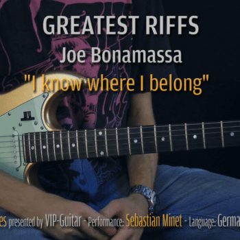 Gitarrenriff Nr. 07 - Joe Bonamassa - I know where i belong