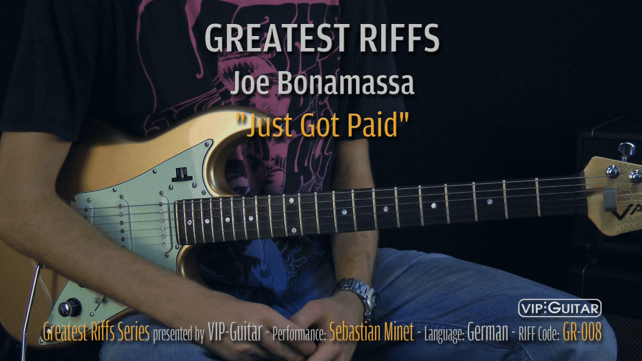 Gitarrenriff 08 - Joe Bonamassa - Just Got Paid