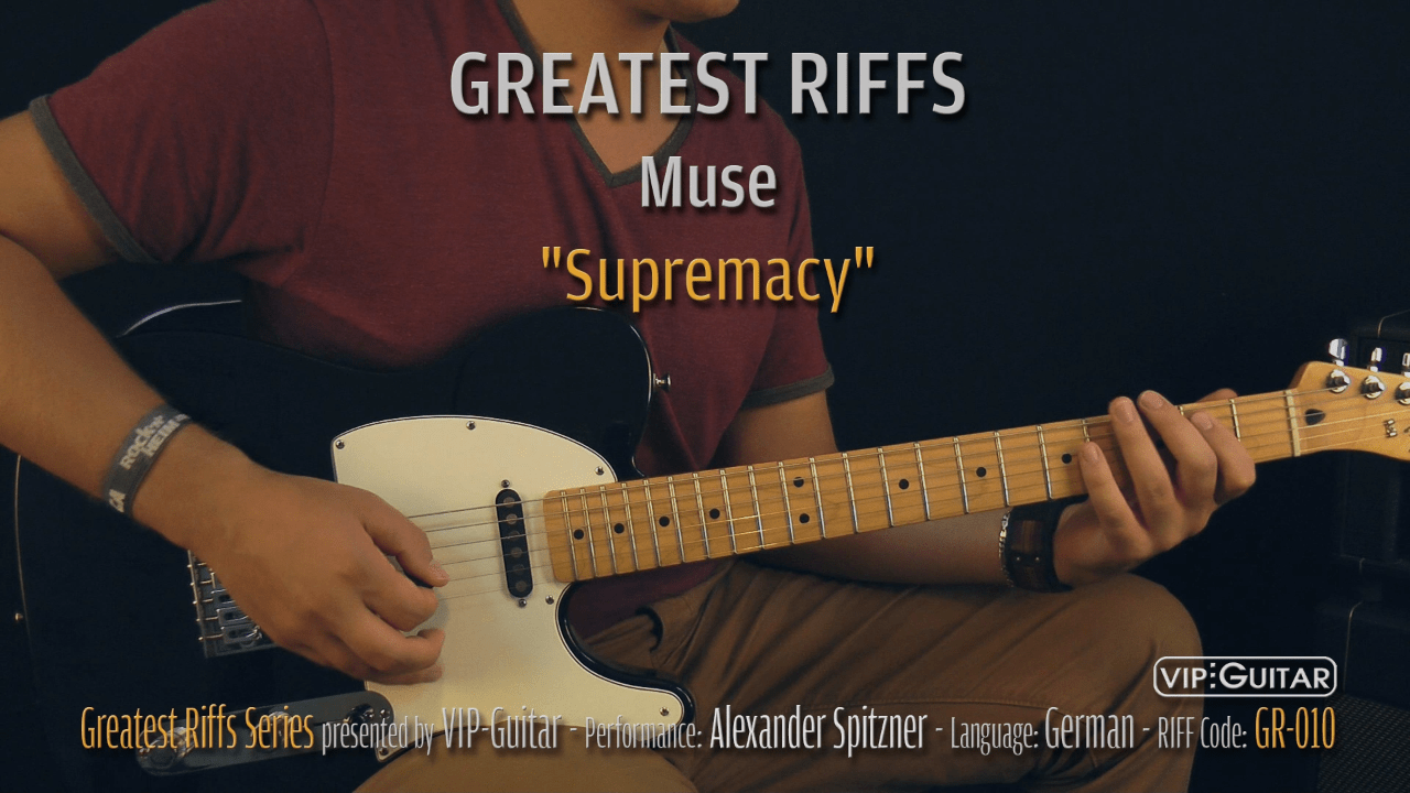 Gitarrenriff Nr. 10 - Muse - Supremacy