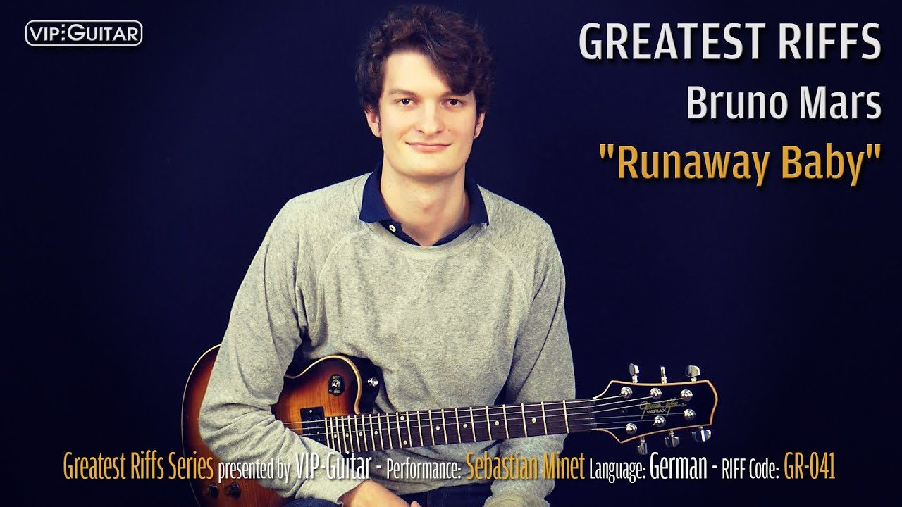 Gitarrenriff Nr. 41 - Bruno Mars - Runaway Baby
