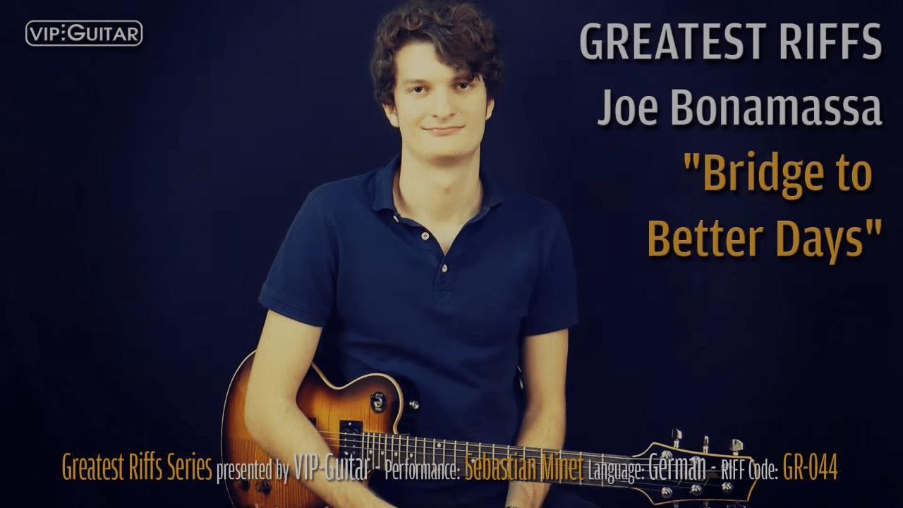 Gitarrenriff Nr. 44 - Joe Bonamassa - Bridge to Better Days