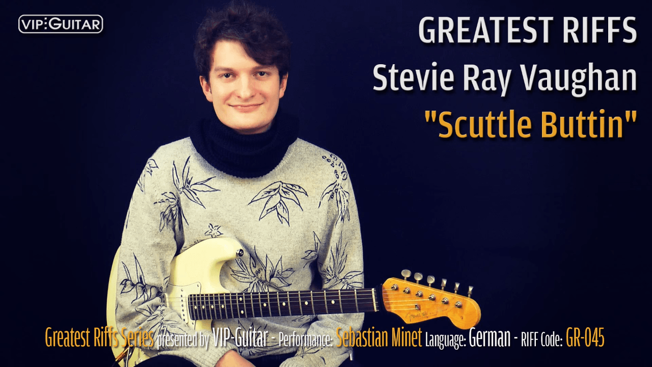 Gitarrenriff Nr. 45 - Stevie Ray Vaughan - Scuttle Buttin