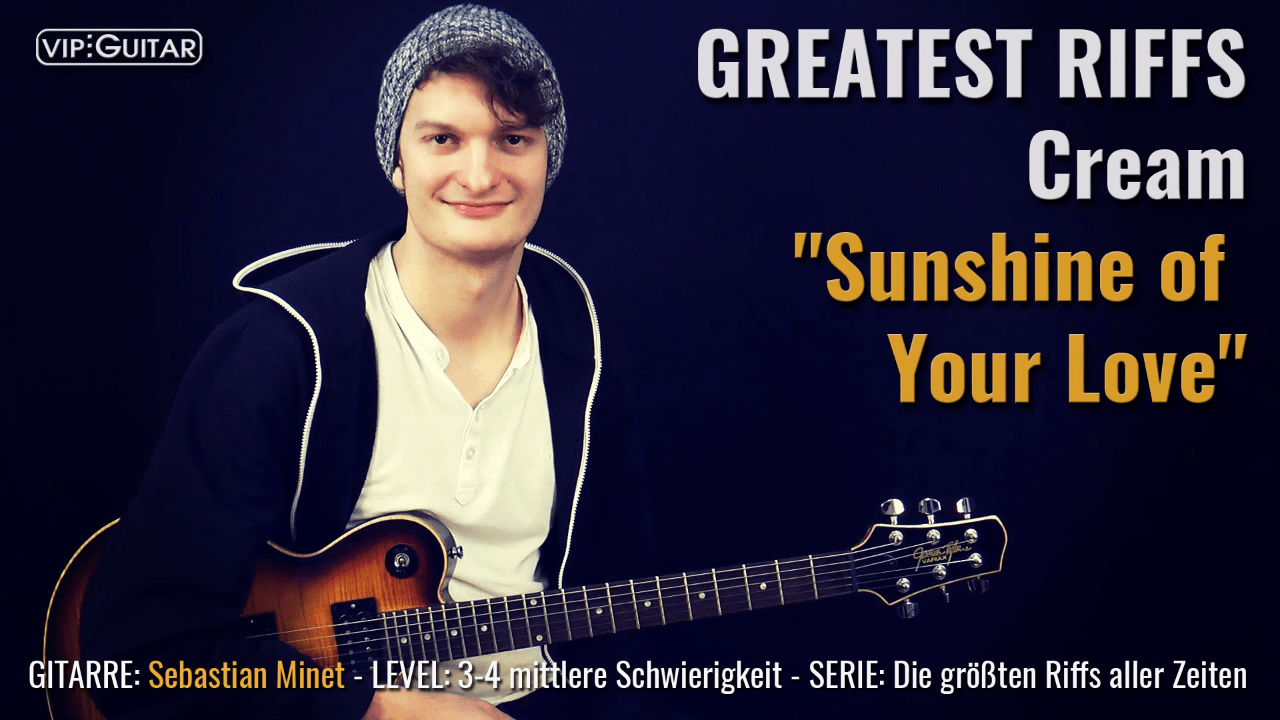 Gitarrenriff Nr. 50 - Cream / Clapton - Sunshine of your Love