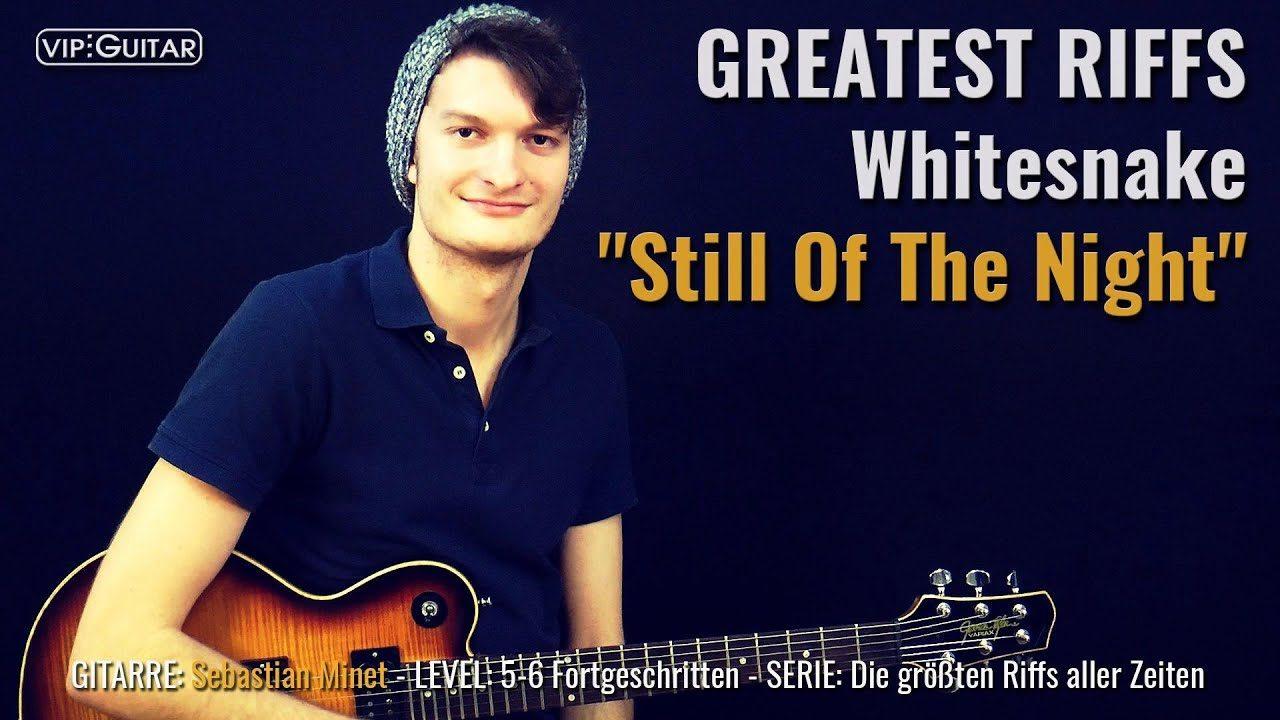 Gitarrenriff Nr. 54 - Whitesnake - Still of the Night