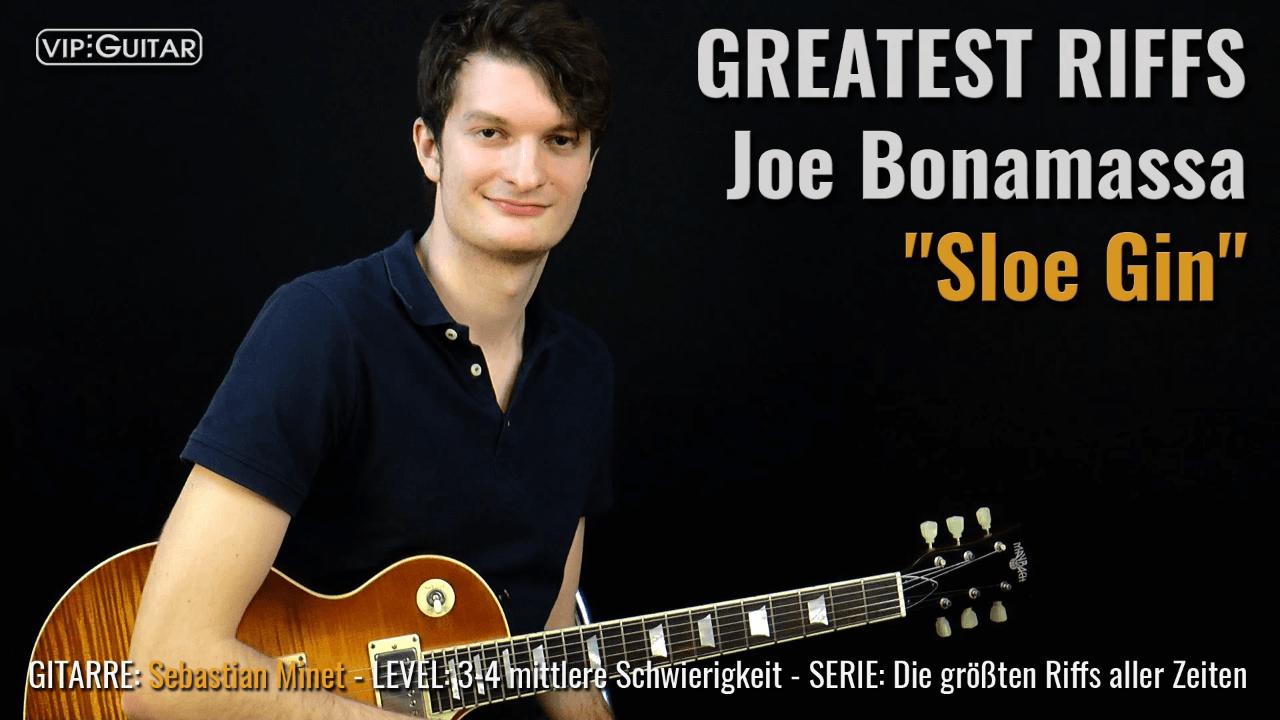 Gitarrenriff Nr. 55 - Joe Bonamassa - Sloe Gin