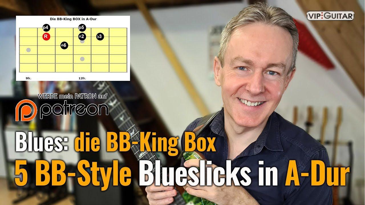 Blues:die BB King Box Licks in A Dur