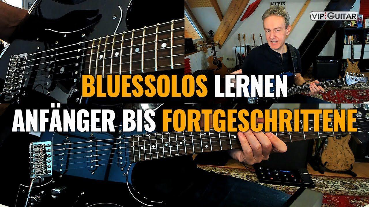 Bluessolos lernen - Anfänger bis Fortgeschrittene