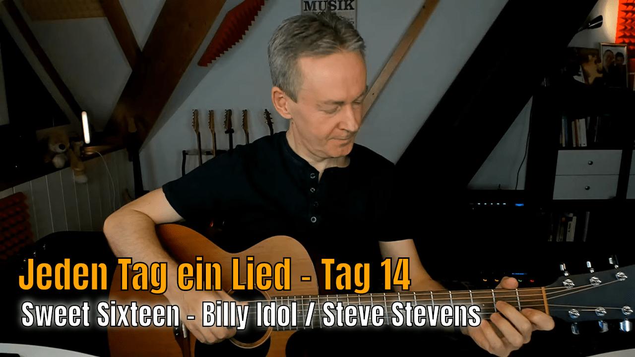 Jeden Tag ein Lied - Sweet Sixteen - Billy Idol