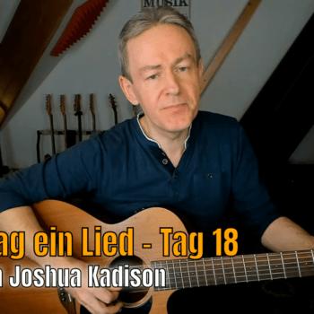 Jeden Tag ein Tag 18 - Jessie von Joshua Kadison