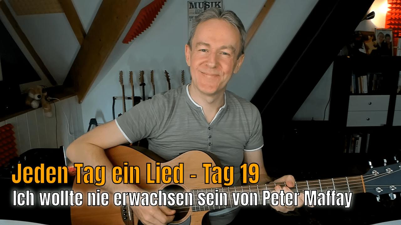 Jeden Tag ein Lied Tag 19 - Ich wollte nie erwaschen sein - Peter Maffay