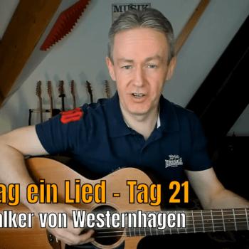 Jeden Tag ein Lied Tag 21 - Johnny Walker von Westernhagen
