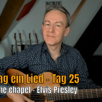 Jeden Tag ein Lied Tag 25 - Crying in the chapel - Elvis Presley