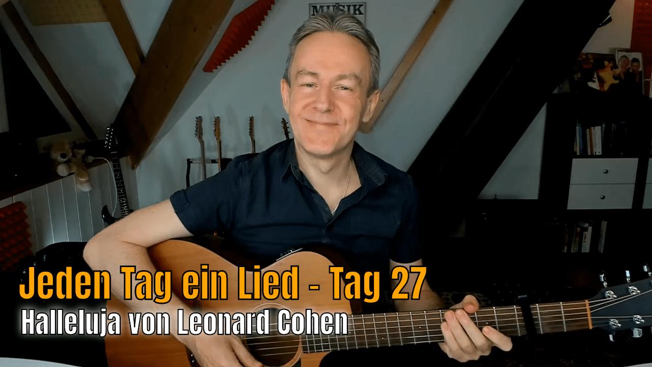 Jeden Tag ein Lied Tag 27 - Halleluja