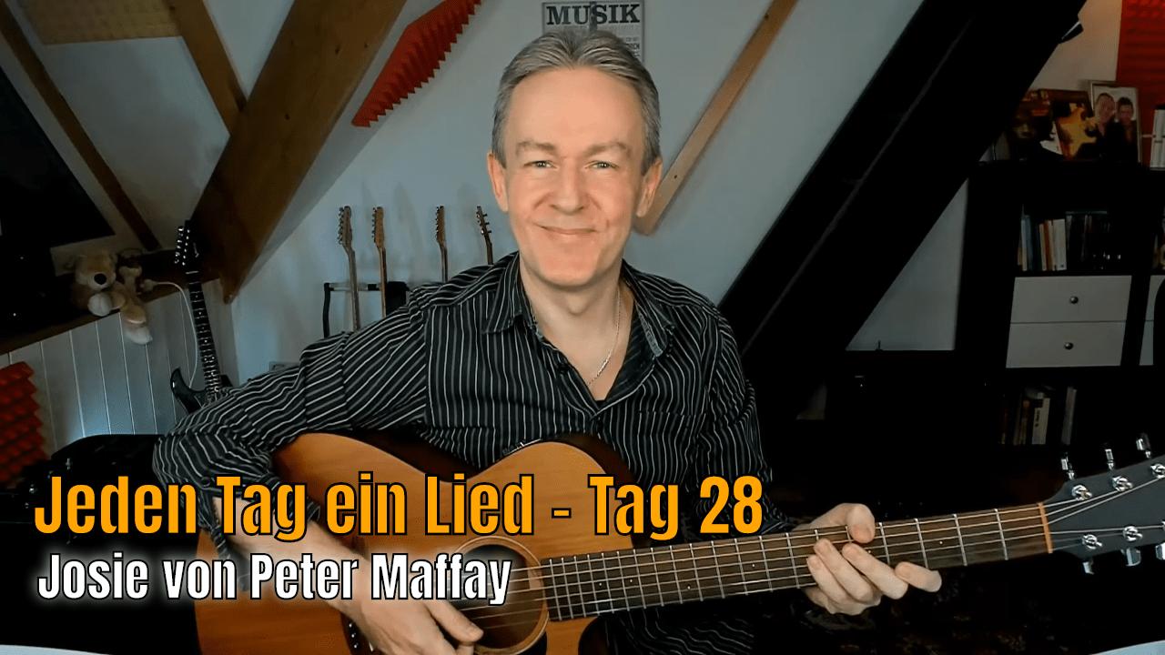 Jeden Tag ein Lied Tag 28 - Josie von Peter Maffay
