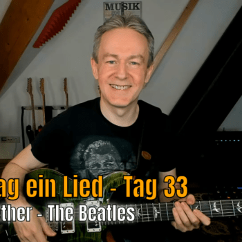 Jeden Tag ein Lied Tag 33 - Come Together von The Beatles