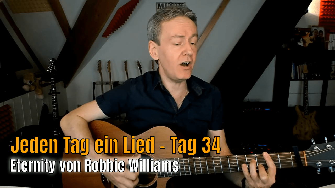 Jeden Tag ein Lied Nr 34 - Eternity von Robbie Williams