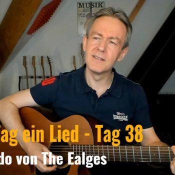 Jeden Tag ein Lied Tag 38 - Desperado von The Eagles