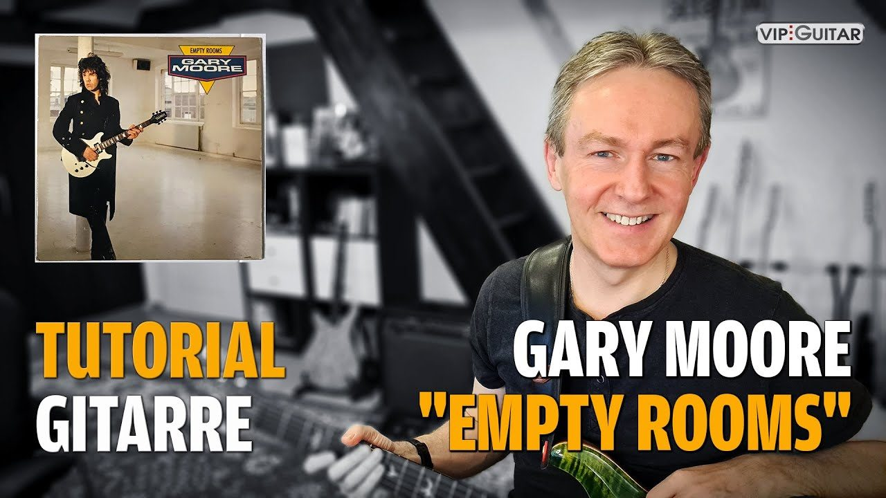 Songtutorial Empty Rooms von Gary Moore
