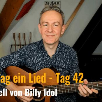 Jeden Tag ein Lied Tag 42 - Rebell Yell von Billy Idol
