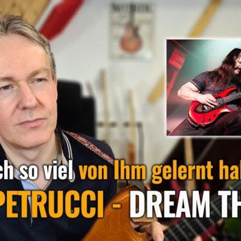 """Analyse: """"John Petrucci"""" - warum ich so viel von Ihm gelernt habe!"""