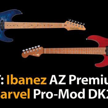 Produkttest Ibanaz AZ Premium vs Charvel Pro-Mod DK24