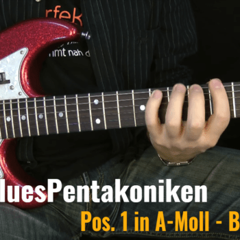 Position 1 in A-Moll, Blue Notes
