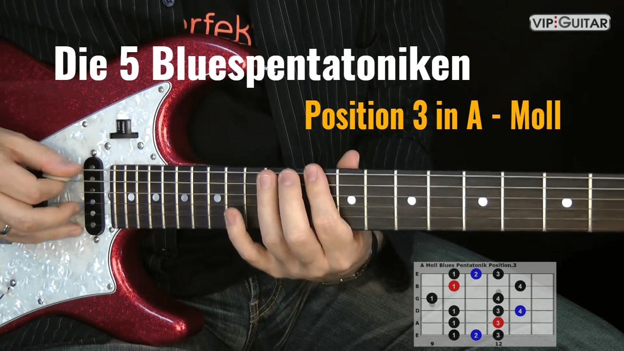 Blues Pentatonik Position.3 in A-Moll