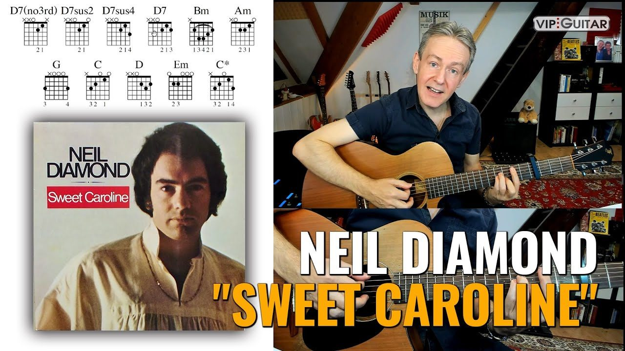 Songtutorial Sweet Caroline von Neil Diamond