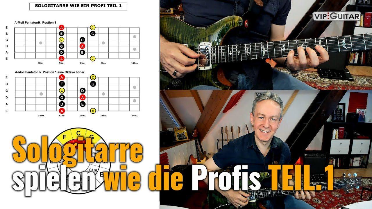 Sologitarre spielen wie die Profis - TEIL 1